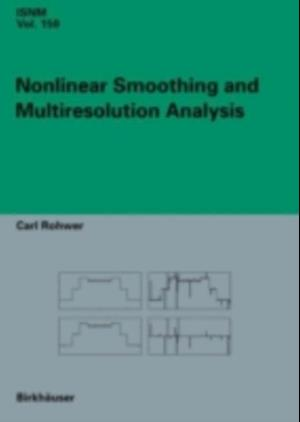 Nonlinear Smoothing and Multiresolution Analysis af Carl Rohwer