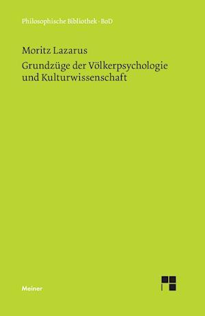 Grundzuge Der Volkerpsychologie Und Kulturwissenschaft af Moritz Lazarus