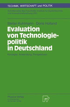 Evaluation von Technologiepolitik in Deutschland af Stefan Kuhlmann