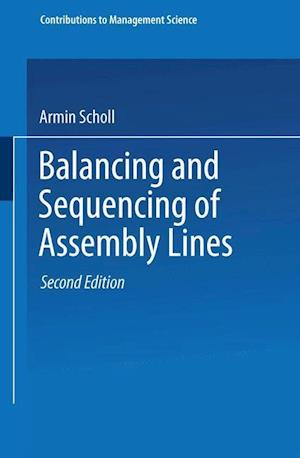 Balancing and Sequencing of Assembly Lines af Armin Scholl