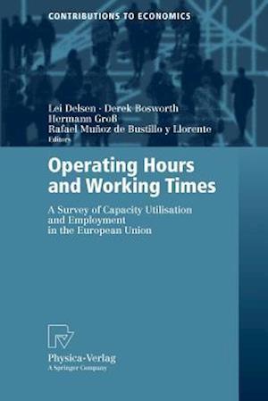 Operating Hours and Working Times af Derek Bosworth, Rafael Munoz de Bustillo y Llorente, Lei Delsen