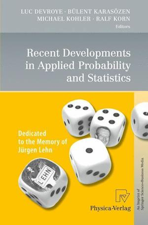 Recent Developments in Applied Probability and Statistics af Bulent Karasozen, Michael Kohler, Ralf Korn