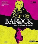 Barock - Nur Schoner Schein?