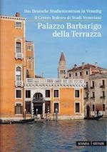 Das Deutsche Studienzentrum in Venedig / Centro Tedesco Di Studi Veneziani af Romedio Schmitz-Esser
