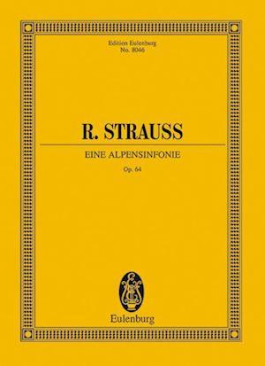 Eine Alpensinfonie Op. 64 af Richard Strauss