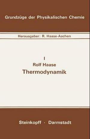 Thermodynamik af Rolf Haase, R. Haase