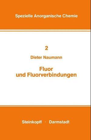 Fluor Und Fluorverbindungen af Dieter Naumann, Naumann