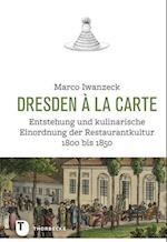 Dresden a la Carte