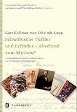 Schwabische Tuftler Und Erfinder - Abschied Vom Mythos? (Stuttgarter Historische Studien Zur Landes Und Wirtschaftsg, nr. 26)