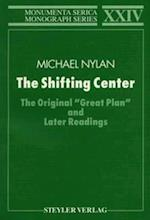 The Shifting Center (Monumenta Serica Monograph Series, nr. 24)
