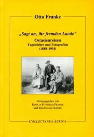 Sagt An, Ihr Fremden Lande af Renata Fu-Sheng, Wolfgang Franke