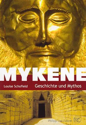 Mykene af Louise Schofield