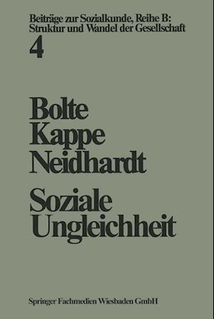 Soziale Ungleichheit af Karl Martin Bolte, Friedhelm Neidhardt, Dieter Kappe