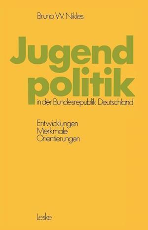 Jugendpolitik in der Bundesrepublik Deutschland af Bruno W. Nikles