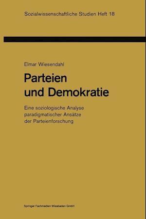 Parteien Und Demokratie af Elmar Wiesendahl