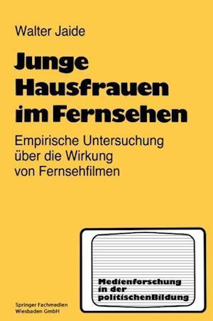 Junge Hausfrauen Im Fernsehen af Walter Jaide, Walter Jaide
