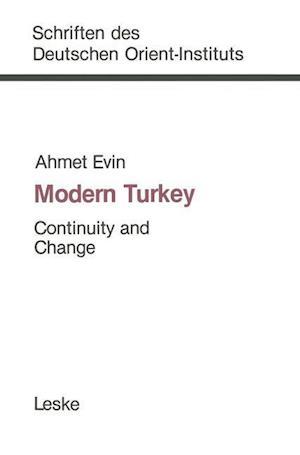Modern Turkey af Ahmet Evin, Thomas Tauchnitz