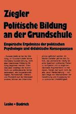 Politische Bildung an Der Grundschule af Ingrid Ziegler