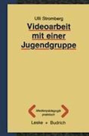 Videoarbeit mit Einer Jugendgruppe af Ulli Stromberg