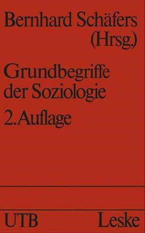 Grundbegriffe der Soziologie af Bernhard Schafers