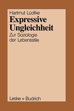 Expressive Ungleichheit af Hartmut Ludtke, Hartmut Leudtke