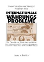 Internationale Wahrungsprobleme af Alparslan Yenal, Peter Czada, Michael Tolksdorf