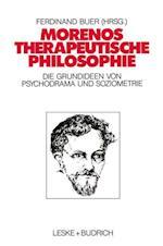 Morenos Therapeutische Philosophie af Ferdinand Buer