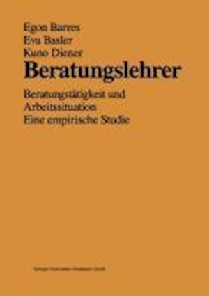 Beratungslehrer af Kuno Diener, Eva Basler, Egon Barres