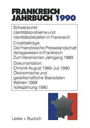 Frankreich-Jahrbuch 1990 af Deutsch-Franzosisches Institut, Lothar Albertin, Marieluise Christadler