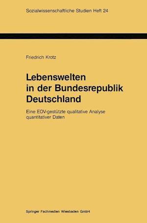 Lebenswelten in Der Bundesrepublik Deutschland af Friedrich Krotz