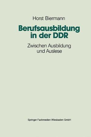 Berufsausbildung in Der Ddr af Horst Biermann