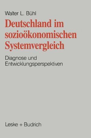 Deutschland Im Soziookonomischen Systemvergleich af Walter Ludwig Beuhl, Walter L. Buhl