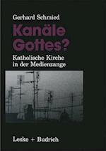 Kanale Gottes? af Gerhard Schmied