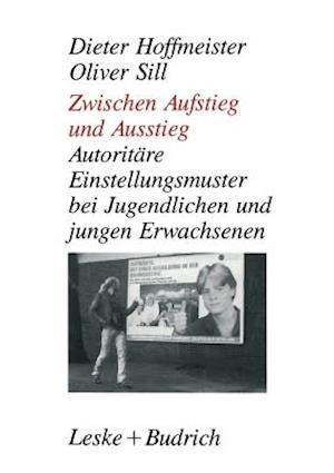 Zwischen Aufstieg Und Ausstieg af Oliver Sill, Dieter Hoffmeister
