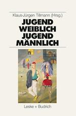 Jugend Weiblich - Jugend Mannlich af Klaus-Jurgen Tillmann