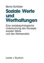 Soziale Werte Und Werthaltungen af Bernd Schloder, Bernd Schleoder