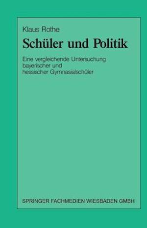 Schuler Und Politik af Klaus Rothe, Klaus Rothe