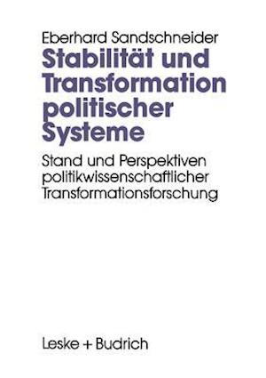 Stabilitat Und Transformation Politischer Systeme af Eberhard Sandschneider