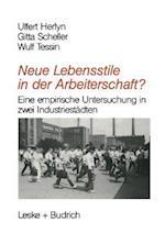 Neue Lebensstile in Der Arbeiterschaft? af Wulf Tessin, Ulfert Herlyn, Gitta Scheller