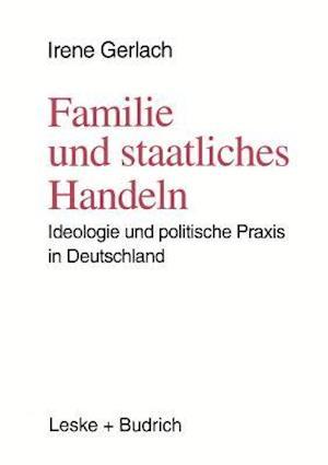 Familie Und Staatliches Handeln af Irenglishe Gerlach, Irene Gerlach