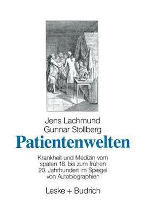 Patienglishtenglishweltenglish af Jenglishs Lachmund, Jens Lachmund, Gunnar Stollberg