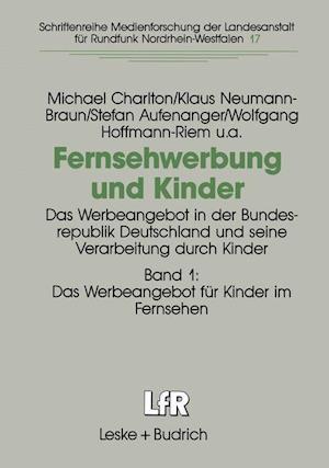 Fernsehwerbung und Kinder af Michael Charlton