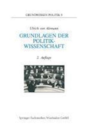 Grundlagen Der Politikwissenschaft af Ulrich von Alemann, Ulrich Alemann