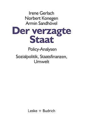 Der Verzagte Staat - Policy-Analysen af Irene Gerlach, Armin Sandhovel, Norbert Konegen