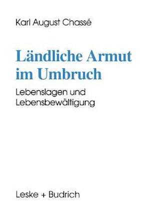 Landliche Armut Im Umbruch af Karl August Chasse