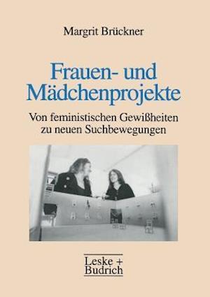 Frauen- Und Madchenprojekte af Margrit Bruckner