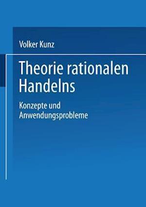Theorie Rationalen Handelns af Volker Kunz
