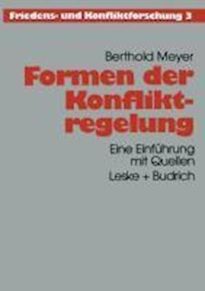 Formen Der Konfliktregelung af Berthold Meyer