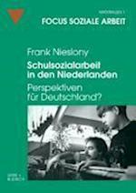 Schulsozialarbeit in Den Niederlanden af Frank Nieslony