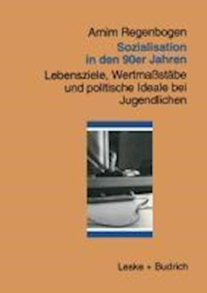 Sozialisation in Den 90er Jahren af Arnim Regenglishbogenglish, Arnim Regenbogen
